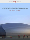 Creative Industries in China (eBook): Art, Design and Media