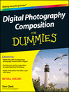 Digital Photography Composition For Dummies (eBook)