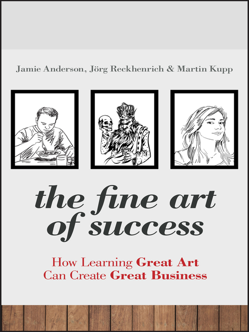 The Fine Art of Success (eBook): How Learning Great Art Can Create Great Business