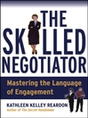 The Skilled Negotiator (eBook): Mastering the Language of Engagement