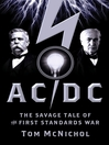 AC/DC (eBook): The Savage Tale of the First Standards War