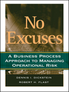 No Excuses (eBook): A Business Process Approach to Managing Operational Risk