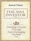 The Asia Investor (eBook): Charting a Course Through Asia's Emerging Markets