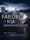The Failure of Risk Management (eBook): Why It's Broken and How to Fix It