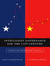 Intelligent Governance for the 21st Century (eBook): A Middle Way between West and East