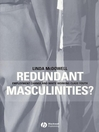 Redundant Masculinities (eBook): Employment Change and White Working Class Youth
