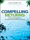 Compelling Returns (eBook): A Practical Guide to Socially Responsible Investing