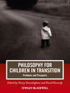Philosophy for Children in Transition (eBook): Problems and Prospects