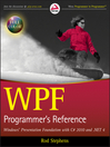 WPF Programmer's Reference (eBook): Windows Presentation Foundation with C# 2010 and .NET 4