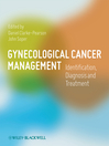Gynecological Cancer Management (eBook): Identification, Diagnosis and Treatment