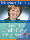 A Pocket Guide to Investing in Positive Cash Flow Property  1 by Margaret Lomas eBook