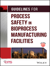 Guidelines for Process Safety in Bioprocess Manufacturing Facilities (eBook)