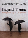Liquid Times (eBook): Living in an Age of Uncertainty