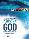 Dawkins' GOD (eBook): Genes, Memes, and the Meaning of Life
