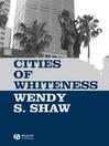 Cities of Whiteness (eBook)