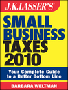 JK Lasser's Small Business Taxes 2010 (eBook): Your Complete Guide to a Better Bottom Line