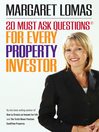 20 Must Ask Questions for Every Property Investor  1 by Margaret Lomas eBook