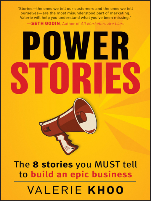 Power Stories (eBook): The 8 Stories You Must Tell to Build an Epic Business