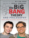 The Big Bang Theory and Philosophy (eBook): Rock, Paper, Scissors, Aristotle, Locke
