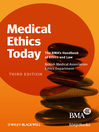 Medical Ethics Today (eBook): The BMA's Handbook of Ethics and Law