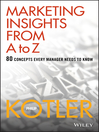 Marketing Insights from a to Z (eBook): 80 Concepts Every Manager Needs to Know