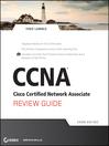 CCNA Cisco Certified Network Associate Review Guide (eBook): Exam 640-802