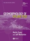 Geomorphology of Upland Peat (eBook): Erosion, Form and Landscape Change