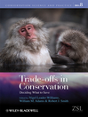 Trade-offs in Conservation (eBook): Deciding What to Save