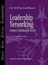 Leadership Networking (eBook): Connect, Collaborate, Create