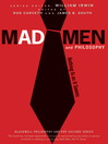 Mad Men and Philosophy (eBook): Nothing Is as It Seems