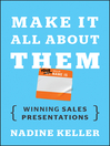 Make It All About Them (eBook): Winning Sales Presentations