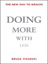 Doing More with Less (eBook): The New Way to Wealth