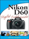 Nikon D60 Digital Field Guide (eBook)