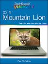 Teach Yourself VISUALLY OS X Mountain Lion (eBook)