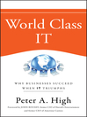 World Class IT (eBook): Why Businesses Succeed When IT Triumphs