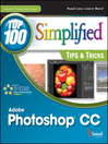 Photoshop CC Top 100 Simplified Tips and Tricks (eBook)
