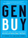 Gen BuY (eBook): How Tweens, Teens and Twenty-Somethings Are Revolutionizing Retail