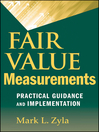 Fair Value Measurements (eBook): Practical Guidance and Implementation