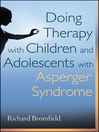 Doing Therapy with Children and Adolescents with Asperger Syndrome (eBook)