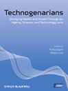 Technogenarians (eBook): Studying Health and Illness Through an Ageing, Science, and Technology Lens