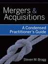 Mergers and Acquisitions (eBook): A Condensed Practitioner's Guide