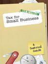 Tax For Small Business (eBook): A Survival Guide