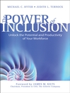 The Power of Inclusion (eBook): Unlock the Potential and Productivity of Your Workforce