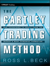 The Gartley Trading Method (eBook): New Techniques To Profit from the Markets Most Powerful Formation