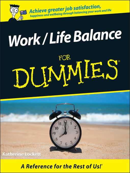 Work / Life Balance For Dummies (eBook)