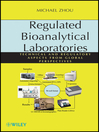 Regulated Bioanalytical Laboratories (eBook): Technical and Regulatory Aspects from Global Perspectives