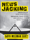 Newsjacking (eBook): How to Inject your Ideas into a Breaking News Story and Generate Tons of Media Coverage