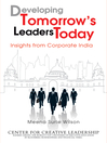 Developing Tomorrow's Leaders Today (eBook): Insights from Corporate India