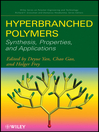 Hyperbranched Polymers (eBook): Synthesis, Properties, and Applications