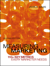Measuring Marketing (eBook): 110+ Key Metrics Every Marketer Needs
